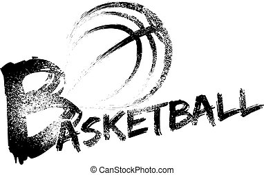 Basketball made with a grungy brush swooping through the air over a grunge version of the word basketball.