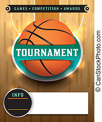 A basketball tournament template illustration. File is layered. Vector EPS 10 available. EPS file contains transparencies and gradient mesh. Fonts have been converted to outlines. Fonts used: Kirsty