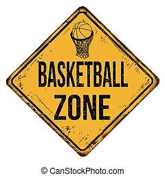 Basketball zone vintage rusty metal sign