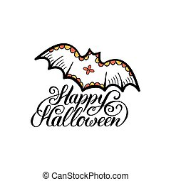 Bat vector illustration with Happy Halloween lettering. All Saints Eve background. Festive card design