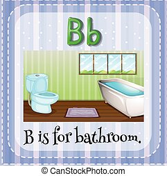 Bathroom - Flashcard letter B is for bathroom