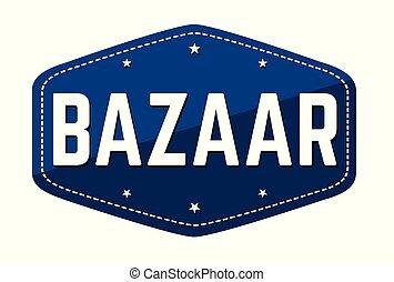 Bazaar label or sticker