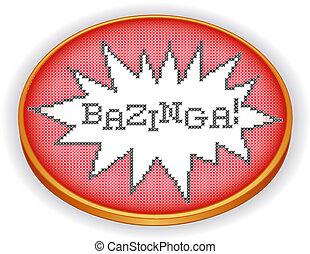 Bazinga Embroidery on Wood Hoop