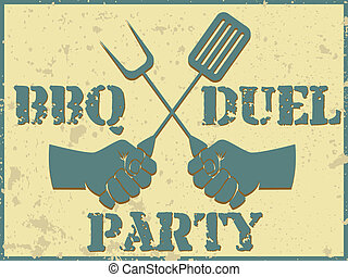 BBQ duel party - Vintage style poster for barbecue...