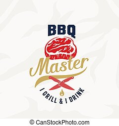 BBQ Master Vintage Vector Label, Card, Emblem or Logo Template. Retro Typography and Meat Texture. Steak Silhouette with Knives and Fire.