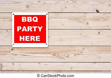 BBQ PARTY HERE Sign - BBQ PARTY HERE Red White Sign on...