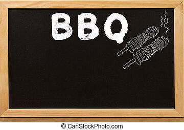 BBQ write by white chalk on a blackboard.