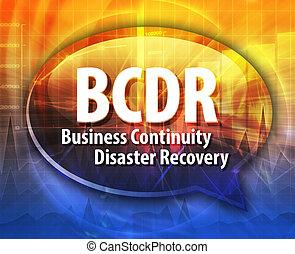 BCDR acronym word speech bubble illustration