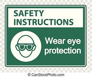 beäugen schutz, sicherheit, tragen, hintergrund, durchsichtig, anweisungen