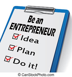 be an entrepreneur clipboard with check boxes marked for idea, plan and do it