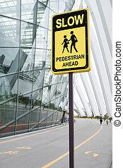 Be careful Slow sign, Pedestrain ahead