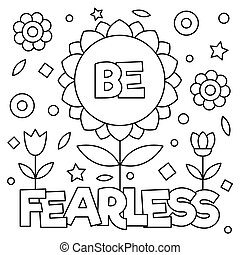 Be fearless. Coloring page. Vector illustration.