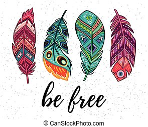 Be free. Vector card with ethnic decorative feathers
