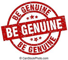 be genuine round red grunge stamp
