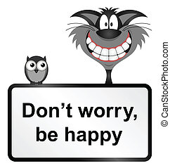 Be happy - Comical do not worry be happy sign isolated on...