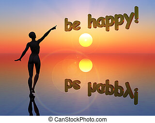 Be happy, dont worry
