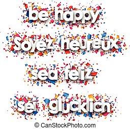 Be happy paper banners. - Be happy paper banners with...