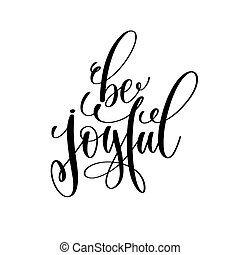 be joyful hand lettering inspirational and motivational...