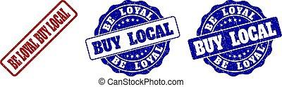 BE LOYAL BUY LOCAL Grunge Stamp Seals