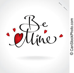 'be mine' hand lettering (vector) - 'be mine' hand lettering...