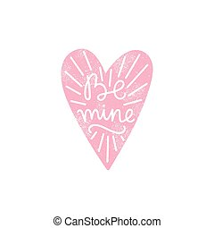 Be mine. Heart silhouette and calligraphy.