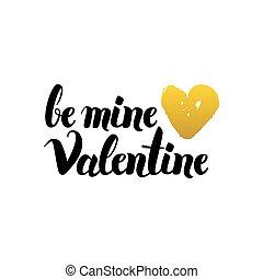 Be Mine Valentine Handwritten Lettering