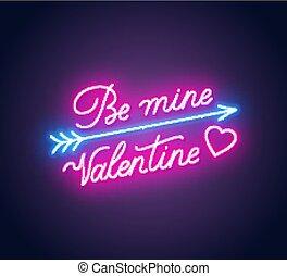Be mine Valentine neon lettering dark background.