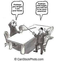 Be More Assertive - Cartoon of boss and associate dueling,...