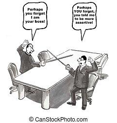 Be More Assertive - Cartoon of boss and associate dueling,...