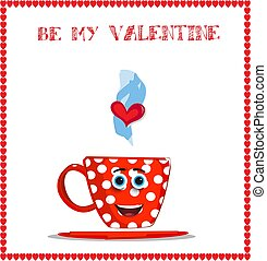 Be my valentine card with cute smiling red mug