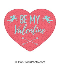 Be My Valentine Card with hearts, angel and arrow. Isolated vector illustration.