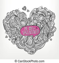 Be my Valentine. Drawing vector Greeting card of heart