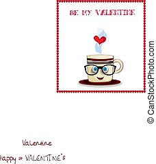 Be my valentine greeting card with cute cartoon coffee mug