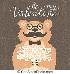 Be my Valentine. Hipster bear with a bouquet of flowers. Vintage card in cartoon style.