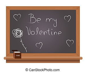 Be my Valentine text on a school bl