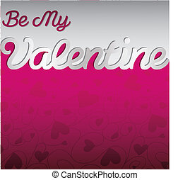 """Be My Valentine"" textured heart card in vector format."