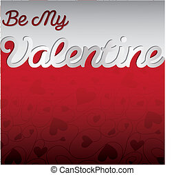 """""""Be My Valentine"""" textured heart card in vector format."""