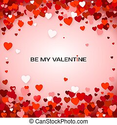 Be my Valentine. Valentine`s Day greeting card. Valentine's...