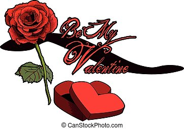 Be My Valentine - A Rose, and some chocolates. How romantic!
