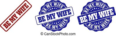 BE MY WIFE Grunge Stamp Seals