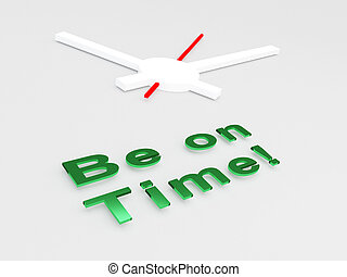 Be on Time! concept