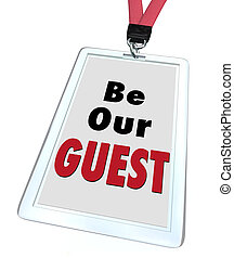 Be Our Guest Badge Lanyard Welcome Visitor - Be Our Guest...