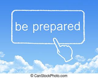 be prepared message cloud shape
