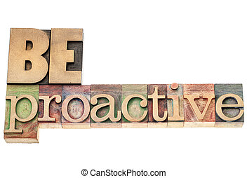 be proactive in wood type - be proactive - isolated text in ...