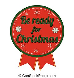 Be ready for Christmas badge