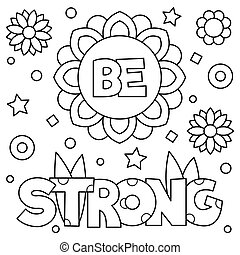 Be strong. Coloring page. Vector illustration.