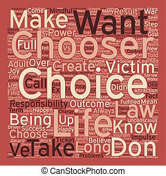 Be the Chooser text background wordcloud concept