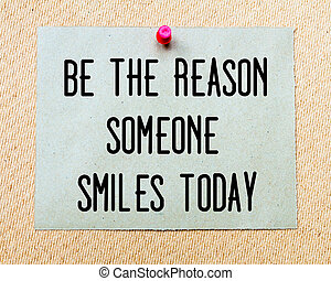 Be The Reason Someone Smiles Today written on paper note ...