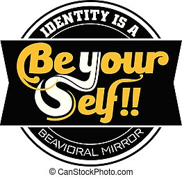 Be your self vector clipart
