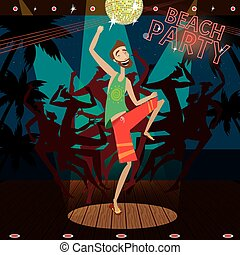 Beach party - Vector illustration featuring man is dancing...